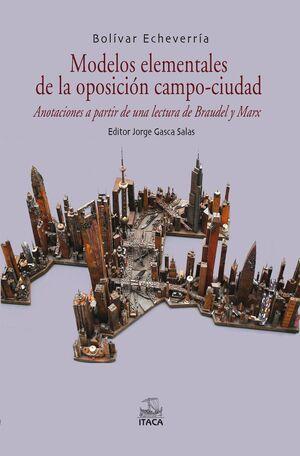 MODELOS ELEMENTALES DE LA OPOSICIÓN CAMPO-CIUDAD