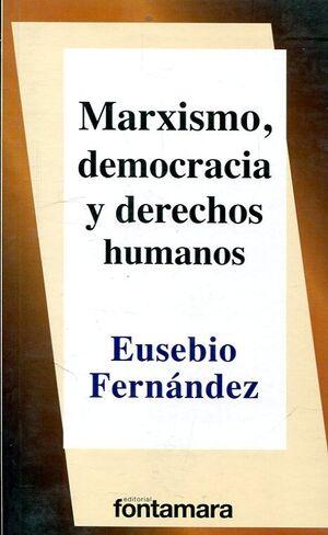 MARXISMO, DEMOCRACIA Y DERECHOS HUMANOS