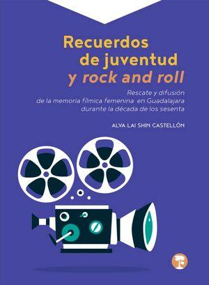 RECUERDOS DE JUVENTUD Y ROCK AND ROLL