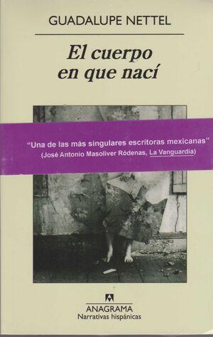 CUERPO EN QUE NACI, EL