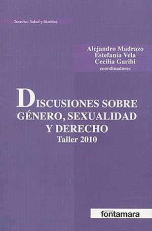 DISCUSIONES SOBRE GÉNERO, SEXUALIDAD Y DERECHO