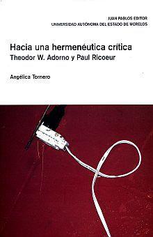 HACIA UNA HERMENÉUTICA CRÍTICA