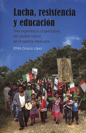 LUCHA, RESISTENCIA Y EDUCACIÓN