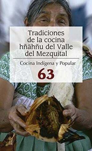TRADICIONES DE LA COCINA HÑÄHÑU DEL VALLE DEL MEZQUITAL