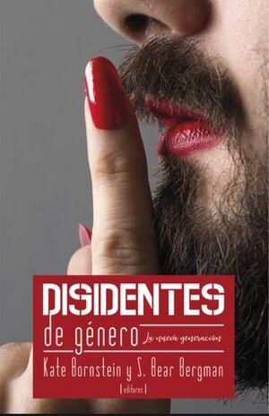 DISIDENTES DE GENERO. LA NUEVA GENERACION