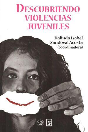 DESCUBRIENDO VIOLENCIAS JUVENILES