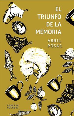 EL TRIUNFO DE LA MEMORIA