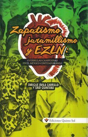 ZAPATISMO, JARAMILLISMO Y EZLN