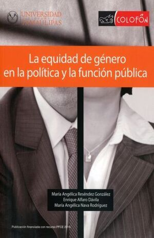 LA EQUIDAD DE GÉNERO EN LA POLÍTICA Y LA FUNCIÓN PÚBLICA