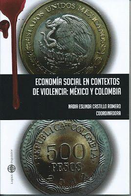 ECONOMÍA SOCIAL EN CONTEXTOS DE VIOLENCIA: MÉXICO Y COLOMBIA