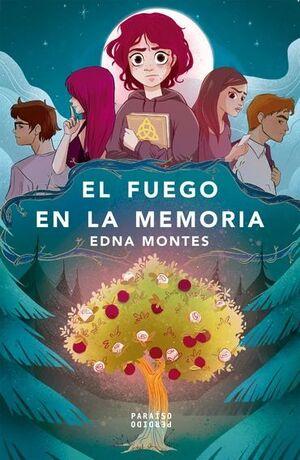 EL FUEGO EN LA MEMORIA