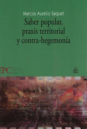 SABER POPULAR, PRAXIS TERRITORIAL Y CONTRA-HEGEMONIA