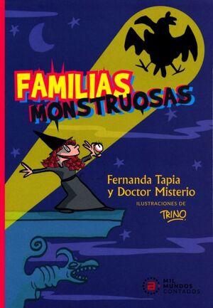 FAMILIAS MOSTRUOSAS