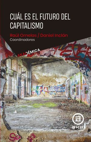 CUÁL ES EL FUTURO DEL CAPITALISMO