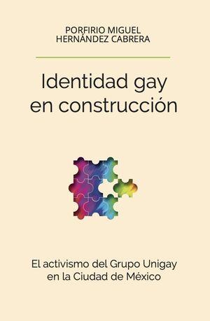 IDENTIDAD GAY EN CONSTRUCCION