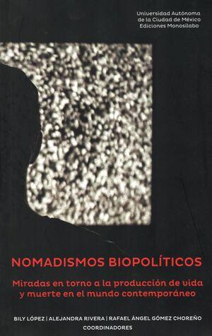 NOMADISMOS BIOPOLITICO