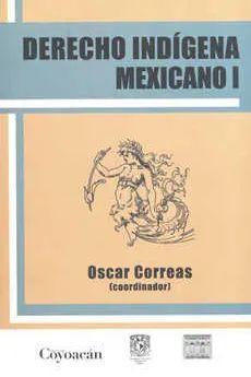 DERECHO INDÍGENA MEXICANO 1