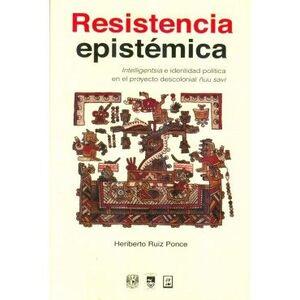 RESISTENCIA EPISTÉMICA
