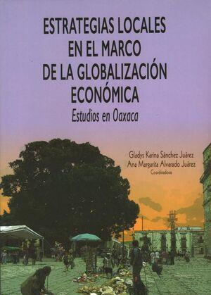 ESTRATEGIAS LOCALES EN ELMARCO DE LA GLOBALIZACION ECONOMICA
