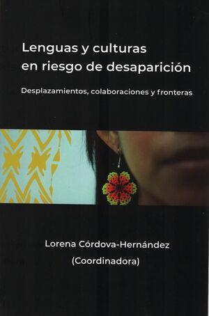 LENGUAS Y CULTURAS EN RIESGO DE DESAPARICION