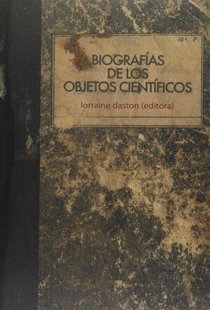 BIOGRAFÍAS DE LOS OBJETOS CIENTÍFICOS