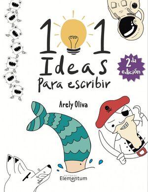 101 IDEAS PARA ESCRIBIR