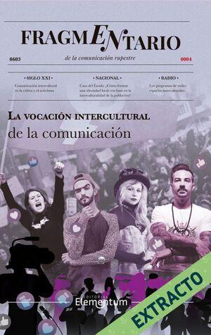 LA VOCACIÓN INTERCULTURAL DE LA COMUNICACIÓN