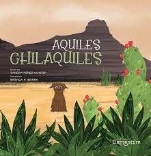 AQUILES CHILAQUILES