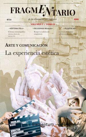 FRAGMENTARIO V - ARTE Y COMUNICACIÓN