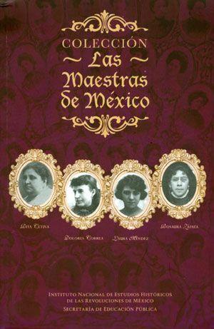 LAS MAESTRAS DE MEXICO, VOL 1