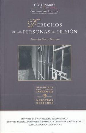 DERECHOS DE LAS PERSONAS EN PRISIÓN
