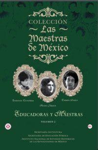 LAS MAESTRAS DE MEXICO, VOL 2