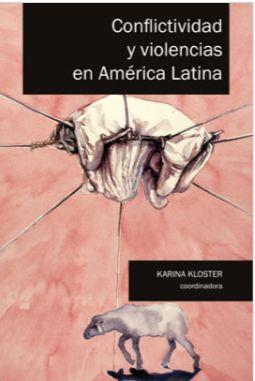 CONFLICTIVIDAD Y VIOLENCIAS EN AMÉRICA LATINA