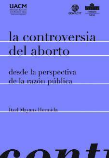 LA CONTROVERSIA DEL ABORTO
