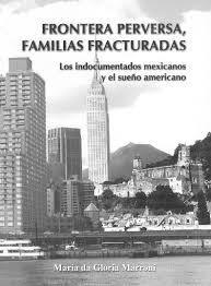 FRONTERA PERVERSA, FAMILIAS FRACTURADAS