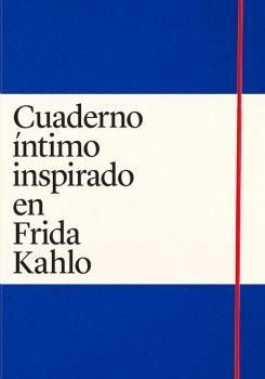 CUADERNO ÍNTIMO INSPIRADO EN FRIDA KAHLO