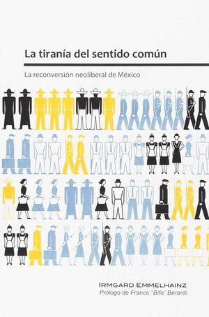 LA TIRANÍA DEL SENTIDO COMÚN