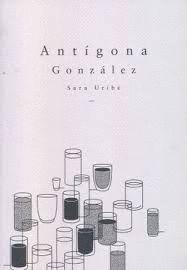 ANTIGONA GONZALEZ