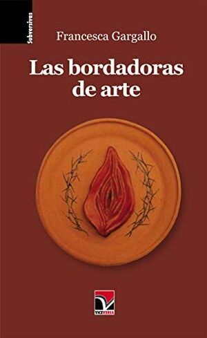 LAS BORDADORAS DE ARTE