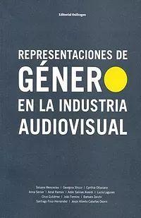 REPRESENTACIONES DE GÉNERO EN LA INDUSTRIA AUDIVISUAL