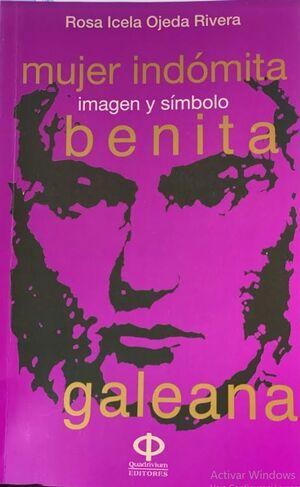 BENITA GALEANA. IMAGEN Y SIMBOLO