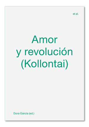 AMOR Y REVOLUCIÓN (KOLLONTAI)