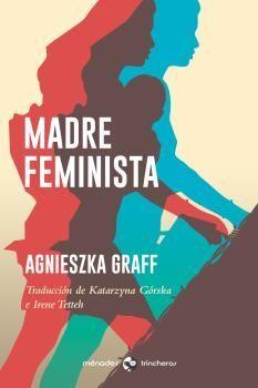 MADRE FEMINISTA