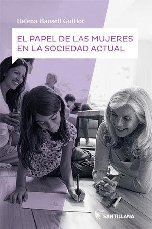 EL PAPEL DE LAS MUJERES EN LA SOCIEDAD ACTUAL