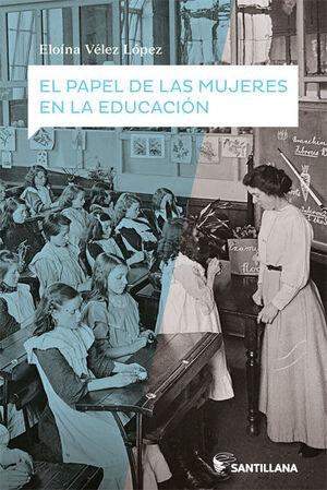 EL PAPEL DE LAS MUJERES EN LA EDUCACIÓN