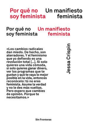 POR QUE NO SOY FEMINISTA