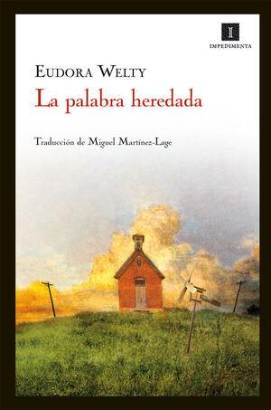 LA PALABRA HEREDADA