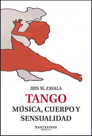TANGO. MÚSICA, CUERPO Y SENSUALIDAD