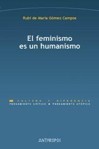 FEMINISMO ES UN HUMANISMO,EL
