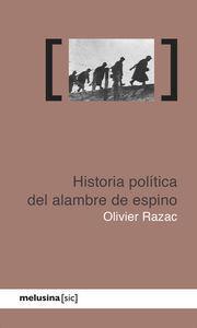 HISTORIA POLITICA DEL ALAMBRE DE ESPINO